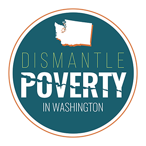 Dismantle Poverty in Washington